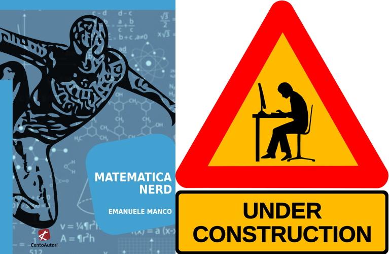 Matematica Nerd - Lavori in corso